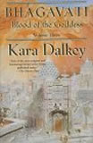Kara Dalkey fantasy book reviews Blood of the Goddess 1. Goa 2. Bijapur 3. Bhagavati