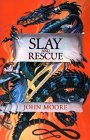 John Moore Slay and Rescue