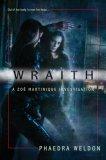 Phaedra M Weldon Zoe Martinique book reviews 1. Wraith 2. Spectre 3. Phantasm