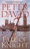 modern arthur peter david fall of knight
