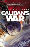 James S.A. Corey The Expanse 1. Leviathan Wakes 2. Caliban's War