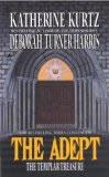 Katherine Kurtz Deborah Turner Harris review 1. The Adept 2. The Lodge of the Lynx 3. The Templar Treasure 4. Dagger Magic 5. Death of an Adept