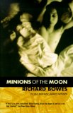 Richard Bowes novel Minions of the Moon review