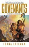 Lorna Freeman Borderlands 1. Covenants 2. The King's Own 3. Shadows Past