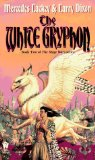 Mercedes Lackey: The Black Gryphon, The White Gryphon, The Silver Gryphon