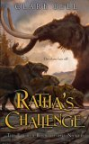 Clare Bell The Named: Ratha's Creature, Clan Ground, Ratha and Thistle-Chaser, Ratha's Challenge, Ratha's Courage