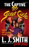 L.J. Smith The Secret Circle The Initiation; The Captive; The Power