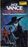 Jack Vance Tschai City of the Chasch (The Chasch. 1968) Servants of the Wankh (The Wannek, 1969) The Dirdir (1969) The Pnume (1970)