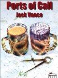 Jack Vance Ports of Call 1. Ports of Call (1998) 2. Lurulu (2004)