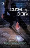 Retrievers Laura Anne Gilman review 1. Staying Dead 2. Curse the Dark 3. Bring It on 4. Burning Bridges 5. Free Fall