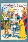 The Magic City E. Nesbit fantasy literature