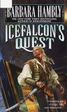 Barbara Hambly, Darwath: IceFalcon's Quest