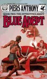 Piers Anthony Apprentice Adept, Split Infinity, Blue Adept, Juxtaposition, Out of Phaze, Robot Adept, Unicorn Point, Phaze Doubt