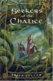 seekers of the chalice brian cullen review