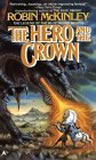 Robin McKinley The Hero and the Crown (Damar), The Blue Sword, A Knot in the Grain, The Stone Fey