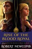 The Destinies of Blood and Stone: Savage Messiah, A March into Darkness, Rise of the Blood Royal