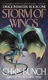 Chris Bunch The Dragonmaster Trilogy: Storm of Wings, Knighthood of the Dragon, The Last Battle