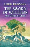 lord dunsany the sword of welleran and other stories