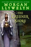 Morgan Llywelyn Druids The Greener Shore review