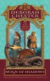 Deborah Chester The Ruby Throne: Reign of Shadows, Shadow War, Realm of Light, The Pearls