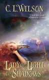 book review C.L. Wilson Tairen Soul Fading Lands Lord of the Fading Lands, Lady of Light and Shadows