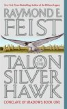 Feist Conclave of Shadows: Talon of the Silver Hawk, King of Foxes, Exile's Return
