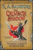 book review R.A. Salvatore The Crimson Shadow: The Sword of Bedwyr, Luthien's Gamble, The Dragon King