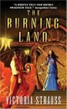 book reviews Victoria Strauss The Burning Land The Awakened City