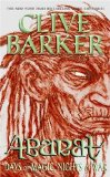 Clive Barker 1. Abarat: The First Book of Hours 2. Days of Magic, Nights of War 3. Absolute Midnight