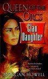 queen of the orcs clan daughter