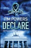 book review Tim Powers Declare
