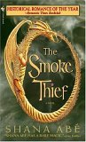 book review Shana Abe Drakon The Smoke Thief, The Dream Thief, Queen of Dragons