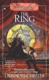 Deborah Chester: The Sword, The Ring, and the Chalice: The Sword, The Ring, The Chalice