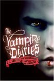 L.J. Smith The Vampire Diaries: The Awakening; The Struggle; The Fury; Dark Reunion