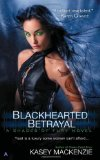 Kasey MacKenzie Red Hot Fury 2. Green-Eyed Envy 3. Blackhearted Betrayal
