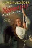 Vesper Holly The Jedera Adventure, The Philadelphia Adventure, The Xanadu Adventure
