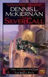 Dennis L. McKiernan Mithgar: The Iron Tower: The Dark Tide, Shadows of Doom, The Darkest Day, Silver Call: Trek to Kraggen-Cor, The Brega Path