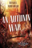 An Autumn War Daniel Abraham