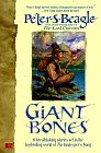 Peter S. Beagle Giant Bones