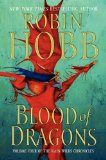 fantasy book reviews Robin Hobb The Rain Wild Chronicles 1. Dragon Keeper 2. Dragon Haven 3. City of Dragons 4. Blood of Dragons