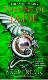 Naomi Novik fantasy book reviews Temeraire: 1. His Majesty's Dragon 2. Throne of Jade 3. Black Powder War 4. Empire of Ivory 5. Victory of Eagles