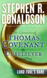 book review Stephen R. Donaldson The Chronicles of Thomas Covenant the Unbeliever Lord Foul's Bane