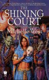 Michelle West fantasy book review The Sun Sword: 1. The Broken Crown 2. The Uncrowned King 3. The Shining Court 4. Sea of Sorrows 5. The Riven Shield 6. The Sun Sword
