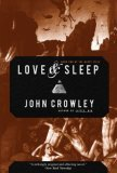 John Crowley review Aegypt 1. The Solitudes 2. Love and Sleep 3. Daemonomania 4. Endless Things