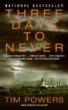book review Tim Powers Three Days to Never