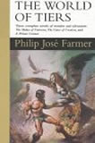 book review Philip Jose Farmer World of Tiers novels: The Maker of Universes, The Gates of Creation, A Private Cosmos