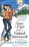 paranormal romance Molly Harper How to Flirt with a Naked Werewolf