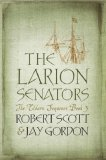 Robert Scott and Jay Gordon 1. The Hickory Staff 2. Lessek's Key  3. The Larion Senators