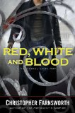 fantasy book reviews Christopher Farnsworth Nathaniel Cade 1. Blood Oath 2. The President's Vampire 3. Red, White, and Blood
