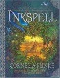Cornelia Funke Inheart 1. Inkheart 2. Inkspell 3. Inkdeath